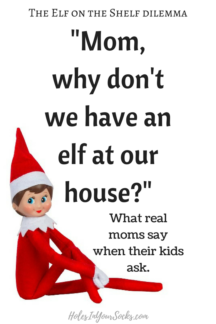 how to explain no elf on the shelf